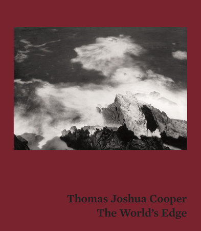 Thomas Joshua Cooper by Michael Govan and Rebecca Morse