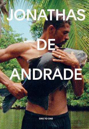 Jonathas de Andrade by Jose Esparza Chong Cuy