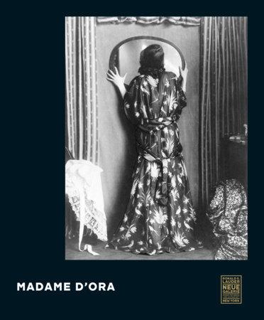 Madame d'Ora by Monika Faber
