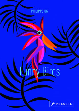 Funny Birds by Philippe Ug