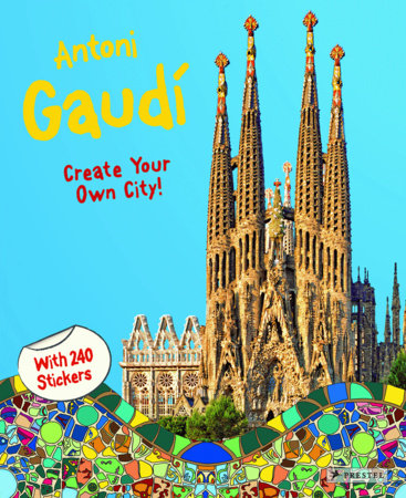 Antoni Gaudí by Prestel Publishing