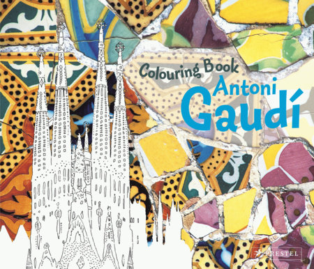 Colouring Book Antoni Gaudi by Prestel Publishing