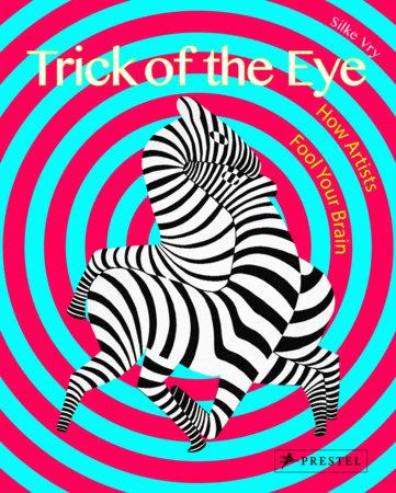 Trick of the Eye by Silke Vry