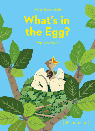 What's in the Egg? by Maike Biederstadt