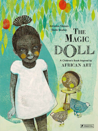 The Magic Doll by Adrienne Yabouza