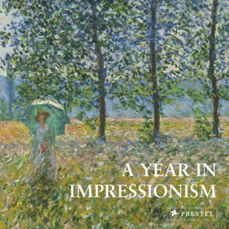 A Year in Impressionism by Prestel Publishing