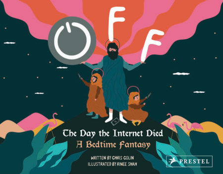 Off: The Day the Internet Died by Chris Colin