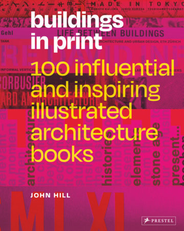 Buildings in Print by John Hill