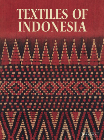 Textiles of Indonesia by