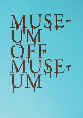 Museum Off Museum by