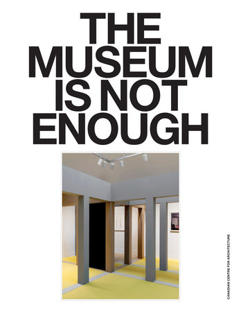 The Museum Is Not Enough by