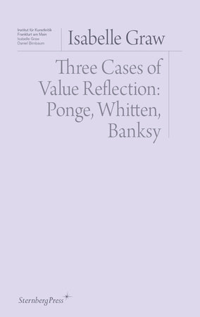 Three Cases of Value Reflection by Isabelle Graw