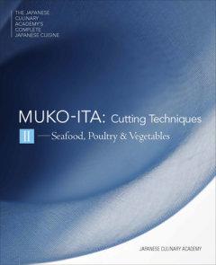 Mukoita II, Cutting Techniques
