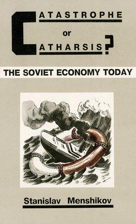 Catastrophe or Cartharsis by Boris Menshikov