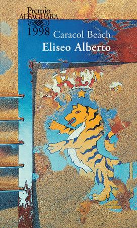 Caracol Beach (Spanish Edition) by Eliseo Alberto