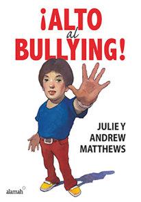 Alto al bullying / Stop the Bullying