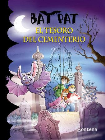 Bat Pat El tesoro del cementerio / The treasure of the Cemetery by Roberto Pavanello