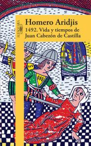 1492 .Vida y tiempos de Juan Cabezon de Castilla   / 1492 .Life and Times of Jua n Cabezon of Castile