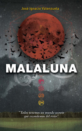 Malaluna / In Spanish by José Ignacio Valenzuela