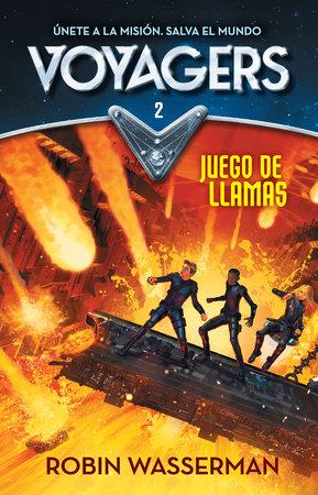 Juego en llamas / Game of Flames by Robin Wasserman