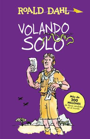 Volando solo / Going Solo by Roald Dahl