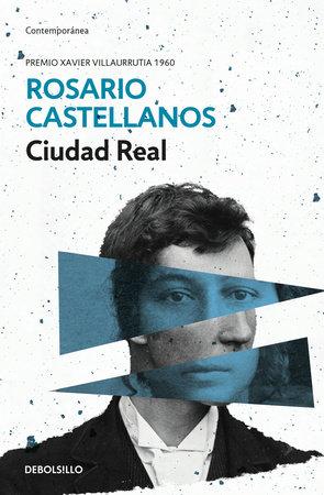 Ciudad real  / Royal City by Rosario Castellanos
