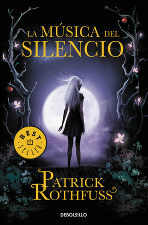 La música del silencio / The Slow Regard of Silent Things by Patrick Rothfuss