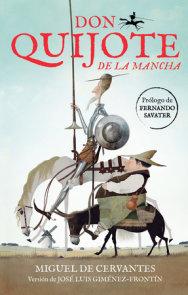 Don Quijote de la Mancha / Don Quixote de la Mancha