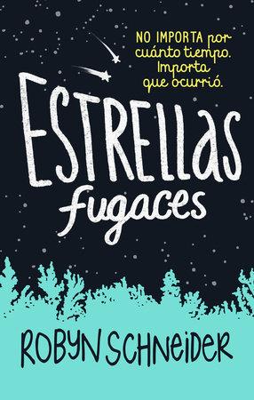 Estrellas fugaces / Extraordinary Means by Robyn Schneider