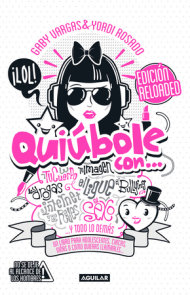 Quiúbole con... para mujeres (Ed. Aniversario) / What's Happening With... For Women