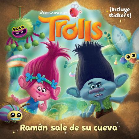 Trolls. Ramón sale de su cueva / Out of Branch's Bunker (DreamWorks) by Grupo Editorial, Penguin Random House