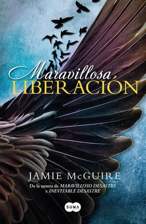 Maravillosa liberación / Beautiful Redemption by Jamie Mcguire