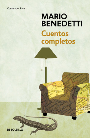 Cuentos Completos Benedetti / Complete Stories by Benedetti by Mario Benedetti