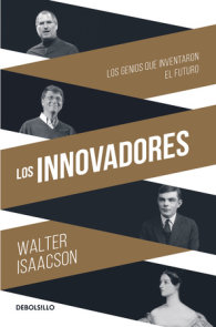 Los Innovadores / The Innovators