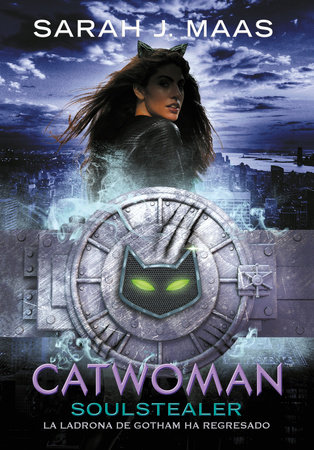 Catwoman: Soulstealer (Spanish Edition) by Sarah J. Maas