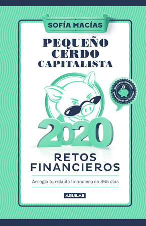 Libro agenda: Pequeño cerdo capitalista 2020 / Build Capital with Your Own Personal Piggy bank 2020 Agenda
