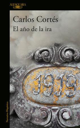 El año de la ira / The Year of Fury by Carlos Cortes