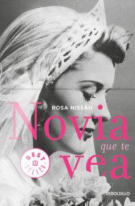Novia que te vea / Like a Bride