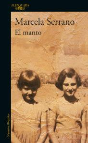 El Manto / The Mantle