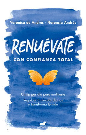 Renuévate con confianza total / Renew Yourself with Total Confidence by Florencia Andres and VERONICA DE ANDRES