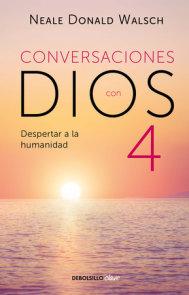 Conversaciones con Dios: Despertar a la humanidad