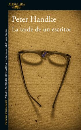 La tarde de un escritor / The Afternoon of a Writer by Peter Handke