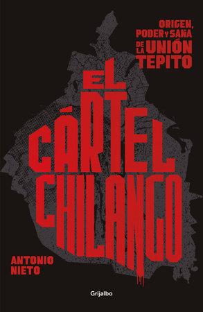 Cartel chilango / Chilango Cartel by Antonio Nieto