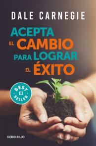 Acepta el cambio para lograr el éxito / Accept Change and Succeed