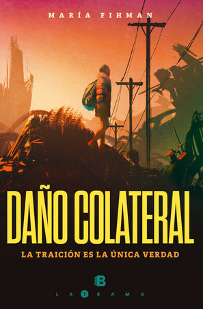 Daño colateral / Collateral Damage by Maria Fihman