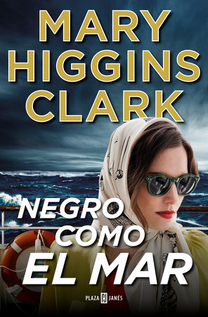 Negro como el mar / All By Myself, Alone by Mary Higgins Clark