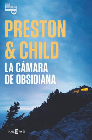 La cámara de obsidiana / The Obsidian Chamber by Douglas Preston