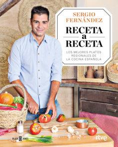 Receta a receta. Los mejores platos regionales de la cocina española