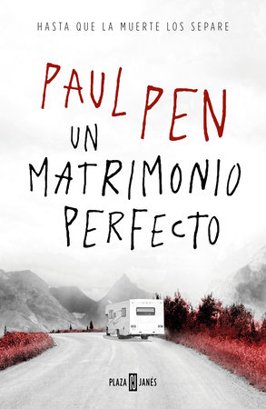 Un matrimonio perfecto / A Perfect Marriage by Paul Pen