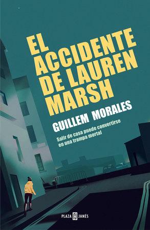 El accidente de Lauren Marsh / Lauren Marshs Accident by Guillem Morales